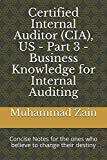 Certified Internal Auditor (CIA), US -  Part 3 - Business Knowledge for Internal Auditing: C...