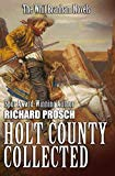 Holt County Collected: The Whit Branham Novels