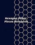 Hexagon Paper Pieces Notebook: Organic Chemistry: Hexagonal Graph Paper and Lined Paper Comb...