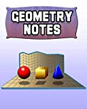 Geometry Notes: 123 Pages, Blank Journal - Notebook To Write In, 5x5 Graph Paper Alternating...