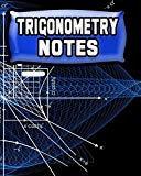 Trigonometry Notes: 123 Pages, Blank Journal - Notebook To Write In, 5x5 Graph Paper Alterna...