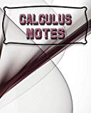 Calculus Notes: 123 Pages, Blank Journal - Notebook To Write In, 5x5 Graph Paper Alternating...
