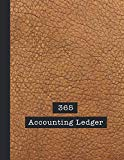 365 Accounting Ledger: Basic accounts ledger for business - The large record book to keep tr...