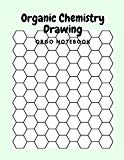 Organic Chemistry Drawing , Orgo Notebook: Hexagon Graph Paper Notebook , Hexagon Paper Piec...
