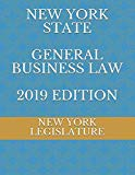 NEW YORK STATE GENERAL BUSINESS LAW 2019 EDITION