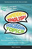 Comprehensive English Discussion Topics: Engaging ESL Activities and Discussions for Element...