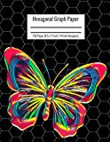 Hexagonal Graph Paper: Organic Chemistry & Biochemistry Notebook, Vibrant Butterfly Cover, 1...