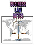 Business Law Notes: Business Law Lessons Notebook, Business Law Study Guide, 8x10 Business L...