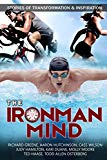 The IronMan Mind: Stories of Transformation & Inspiration