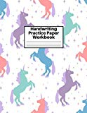 Handwriting Practice Paper Workbook: Cute Unicorn Matte Cover Large 8.5 x 11 Blank Lined She...