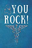 You Rock !: Thank You Gift For Nurses, Doctors & Medical Practitioners- Lined Blank Notebook...