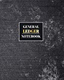 General Ledger Notebook: Accounting Book Financial Record Journal Notes Transaction Payment ...
