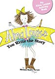 Alma Louise: You Write the Story