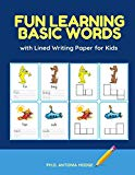 Fun Learning Basic Words with Lined Writing Paper for Kids: Easy reading English vocabulary ...