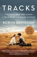 Tracks (Movie Tie-In Edition) : A Woman's Solo Trek Across 1700 Miles of Australian Outback
