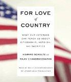 For Love of Country: What Our Veterans Can Teach Us About Citizenship, Heroism, and Sacrifice