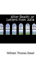After Death: Or Letters From Julia