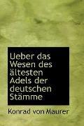 Ueber Das Wesen Des Altesten Adels Der Deutschen Stamme
