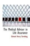 The Medical Adviser in Life Assurance