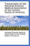 Transactions of the National Eclectic Medical Association of the United States of America
