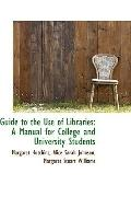 Guide To The Use Of Libraries