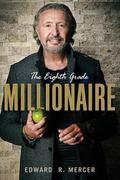 The Eighth Grade Millionaire
