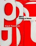 Cecil Touchon - Catalog Of Works - 2011