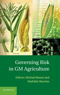 Governing Risk in GM Agriculture