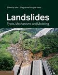 Landslides : Types, Mechanisms and Modeling
