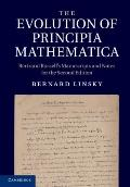 Evolution of Principia Mathematica : Bertrand Russell's Manuscripts and Notes for the Second...