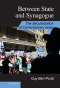Between State and Synagogue : The Secularization of Modern Israel