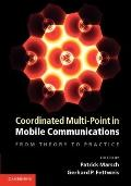 Coordinated Multi-Point in Mobile Communications : From Theory to Practice