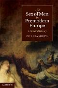 Sex of Men in Premodern Europe : A Cultural History