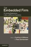 Embedded Firm : Corporate Governance, Labor, and Finance Capitalism