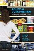 Political Consumerism: Global Responsibility in Action
