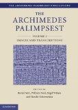 The Archimedes Palimpsest (The Archimedes Palimpsest Publications) (Volume 2)