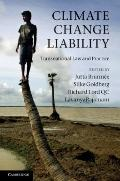 Climate Change Liability : Transnational Law and Practice