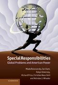 Special Responsibilities : Global Problems and American Power