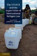 UNHCR and the Supervision of International Refugee Law