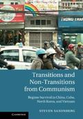 Transitions and Non-Transitions from Communism : Regime Survival in China, Cuba, North Korea...