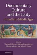 Documentary Culture and the Laity in the Early Middle Ages