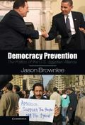 Democracy Prevention : The Politics of the U.S.-Egyptian Alliance