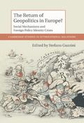 Return of Geopolitics in Europe : Social Mechanisms and Foreign Policy Identity Crises
