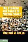 Promoting Labor Standards in a Global Economy : The Promise and Limits of Private Power