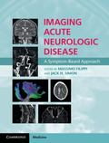 Imaging Acute Neurologic Disease : A Symptom-Based Approach
