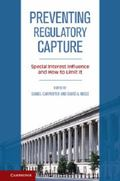 Preventing Regulatory Capture : Special Interest Influence and How to Limit It