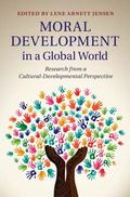 Moral Development in a Global World : Research from a Cultural-Developmental Perspective