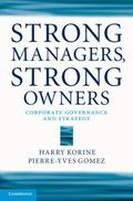 Strong Managers, Strong Owners : Corporate Governance and Strategy