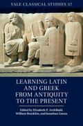 Learning Latin and Greek from Antiquity to the Present