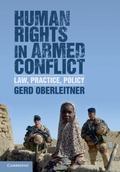 Human Rights in Armed Conflict : Law, Practice, Policy